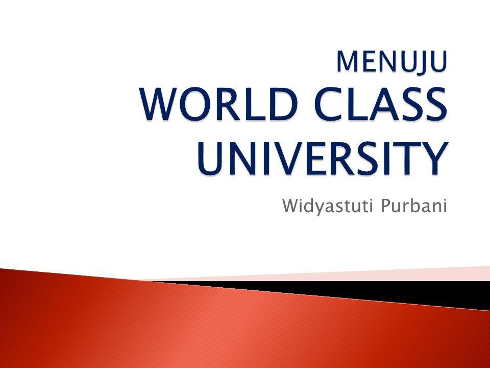  WCU adalah suatu universitas yang memiliki SDM yang secara teratur mempublikasikan hasil-hasil penelitian mereka pada jurnal-jurnal paling top dalam disiplin ilmu masing-masing.