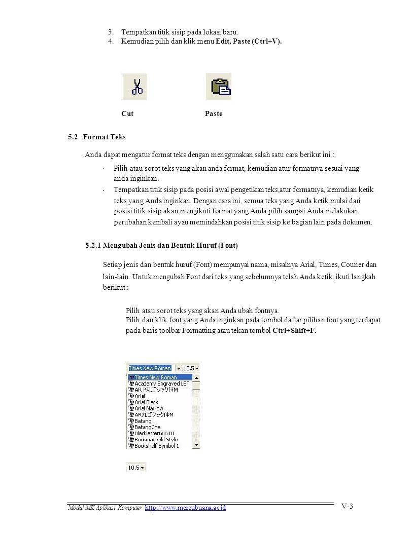 3.4. Tempatkan titik sisip pada lokasi baru. Kemudian pilih dan klik menu Edit, Paste (Ctrl+V).