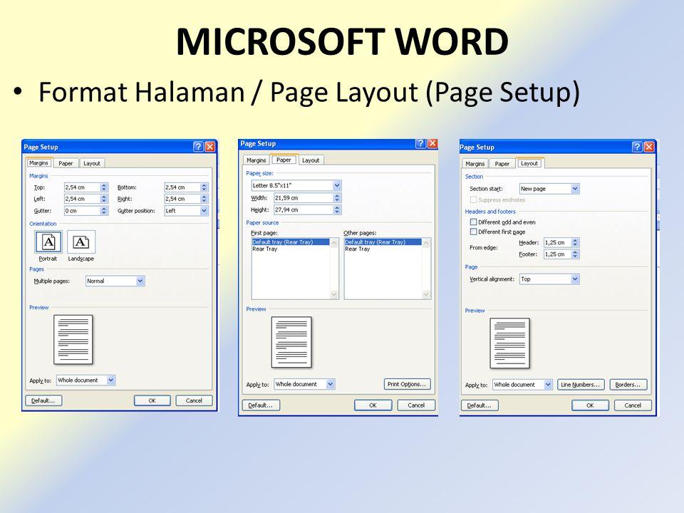 MICROSOFT WORD Format Halaman / Page Layout (Page Setup)