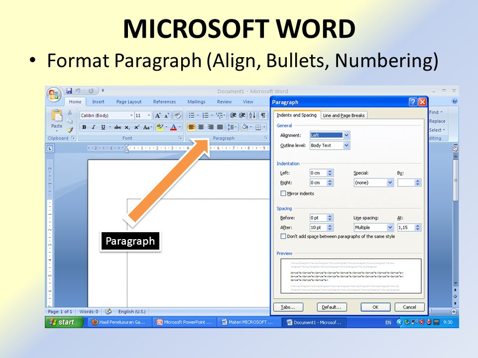 MICROSOFT WORD Format Paragraph (Align, Bullets, Numbering) Paragraph