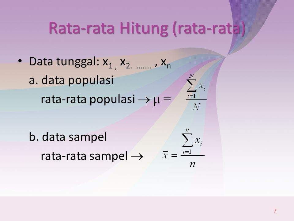 Data dalam tabel distribusi frekuensi 8 xixi fifi fixifixi x1x2...xkx1x2...xk f1f2...fkf1f2...fk f1x1f2x2...fkxkf1x1f2x2...fkxk  Rata-rata