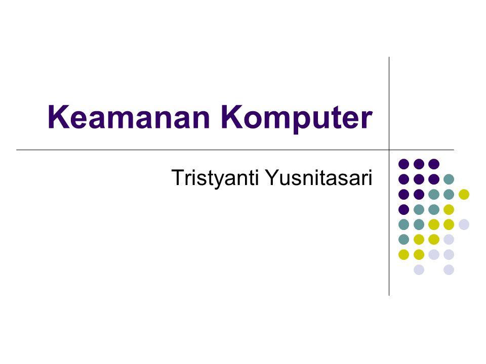 Keamanan Komputer Tristyanti Yusnitasari