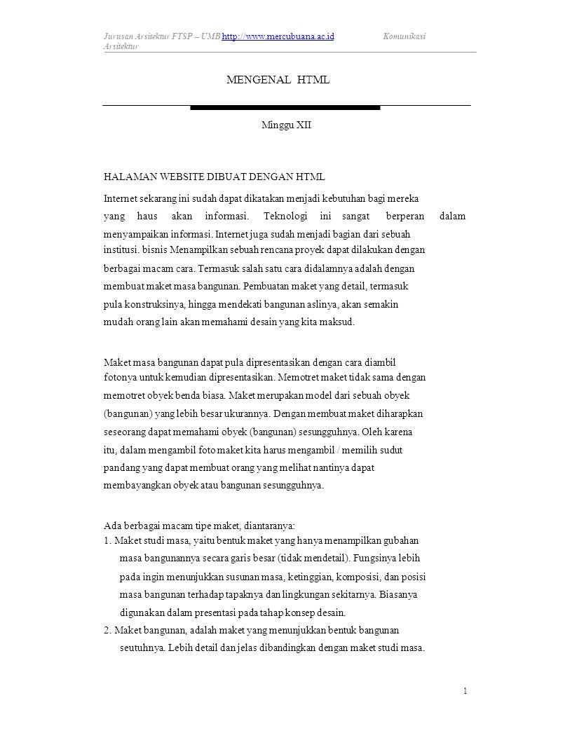 Jurusan Arsitektur FTSP – UMB http://www.mercubuana.ac.id http://www.mercubuana.ac.id Komunikasi Arsitektur MENGENAL HTML Minggu XII HALAMAN WEBSITE D