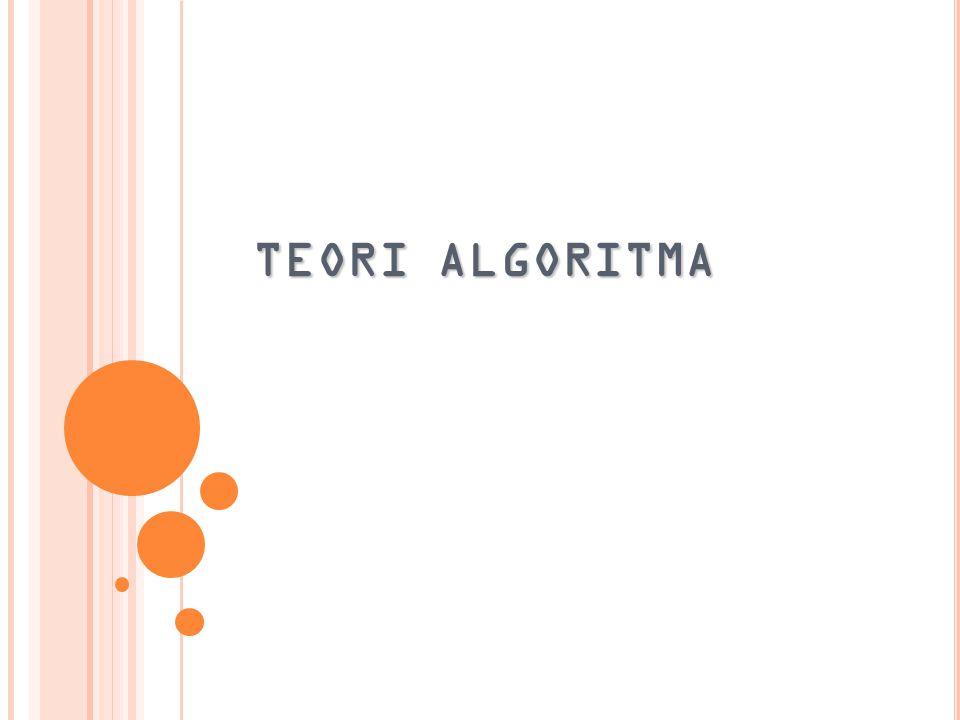 TEORI ALGORITMA