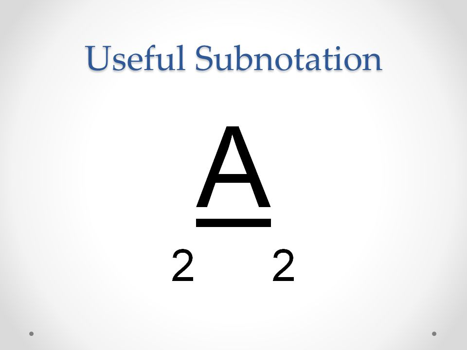 Useful Subnotation