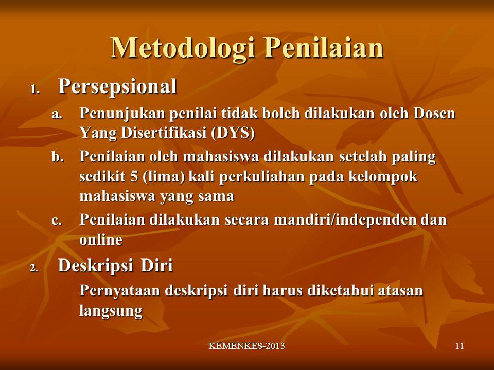Metodologi Penilaian 1.Persepsional a.