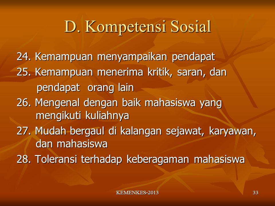 D.Kompetensi Sosial 24. Kemampuan menyampaikan pendapat 25.