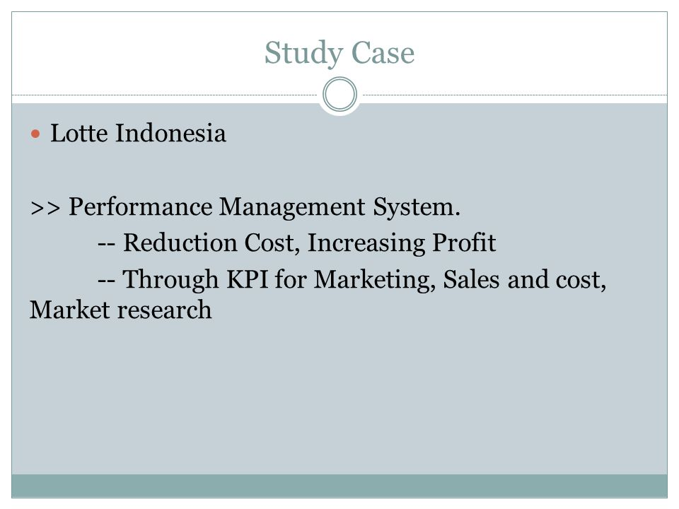 Study Case Lotte Indonesia >> Performance Management System.