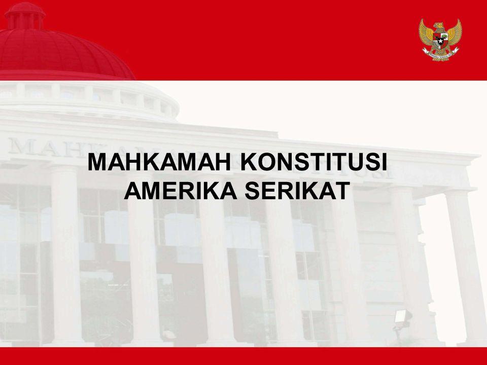 MAHKAMAH KONSTITUSI AMERIKA SERIKAT