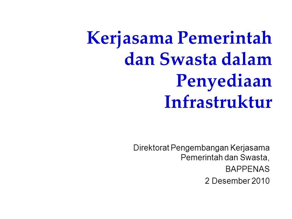 TUJUAN PROYEK KERJASAMA (KPS) Mencukupi kebutuhan pendanaan yang berkelanjutan Meningkatkan kuantitas, kualitas, dan efisiensi pelayanan melalui persaingan yang sehat Meningkatkan kualitas pengelolaan dan pemeliharaan infrastruktur Mendorong prinsip pakai-bayar , dan dalam hal tertentu dipertimbangkan kemampuan membayar pemakai 2