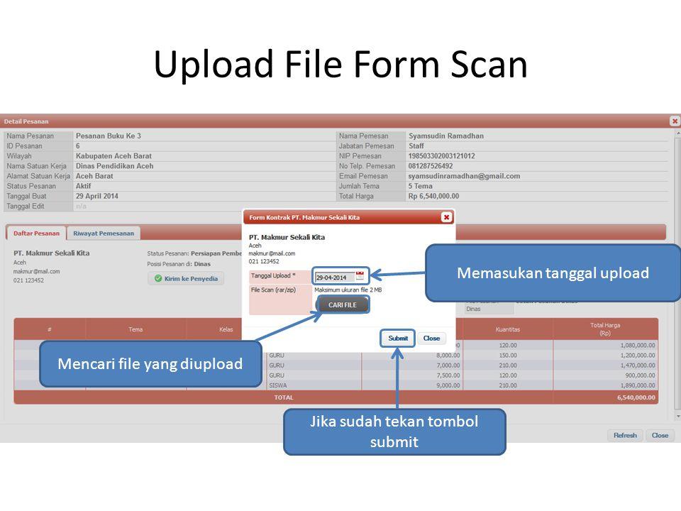 Menu Detail Pesanan File yang sudah diupload Cetak Pesanan berupa file PDF Setelah mengupload form, kirim kepenyedia