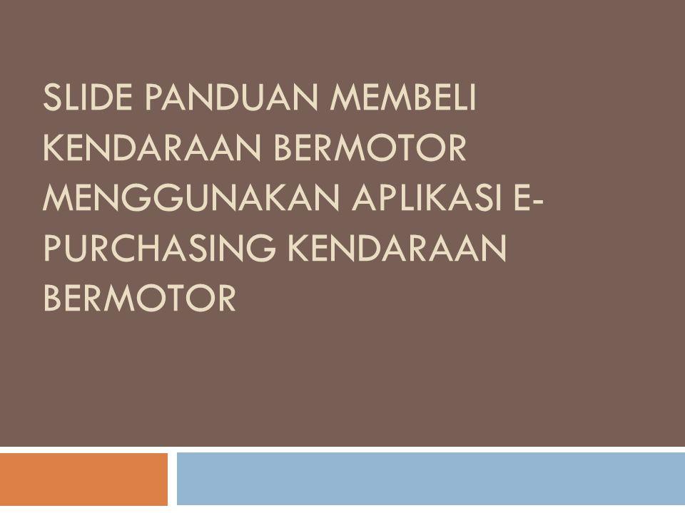  Jika ada pertanyaan terkait aplikasi e-purchasing bisa menghubungi: - Call Center: (021) 29935577 - Call Center: (021) 46293000 - Email helpdesk: helpdesk-lpse@lkpp.go.id - Email katalog: e-katalog@lkpp.go.id