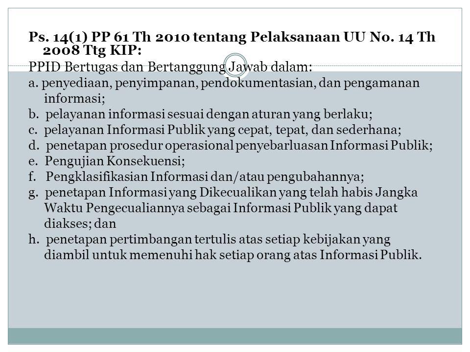 Ps. 14(1) PP 61 Th 2010 tentang Pelaksanaan UU No.