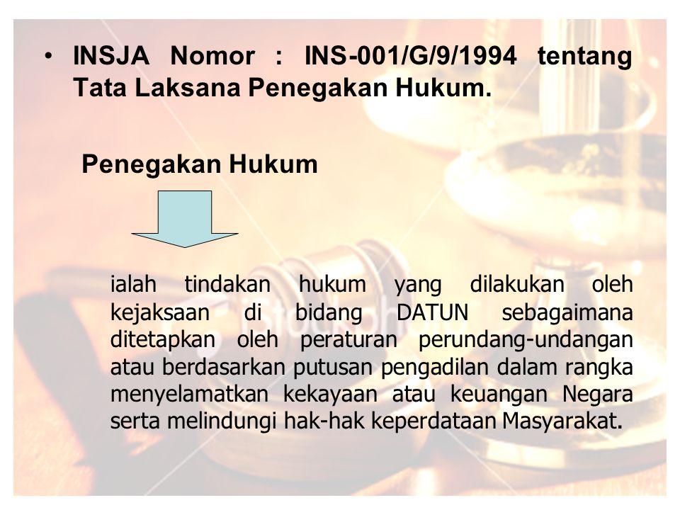 Tindakan Hukum lain adalah pemberian Jasa Hukum dibidang DATUN diluar penegakan hukum,bantuan hukum, pelayanan hukum dan pertimbangan hukum dalam rangka menyelamatkan kekayaan Negara dan menegakkan kewibawaan Pemerintah.