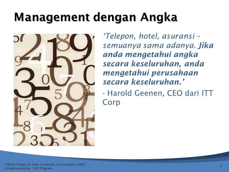CIPSED Project & State University of Gorontalo [UNG] Entrepreneurship ToT Program Management dengan Angka 'Telepon, hotel, asuransi – semuanya sama ad