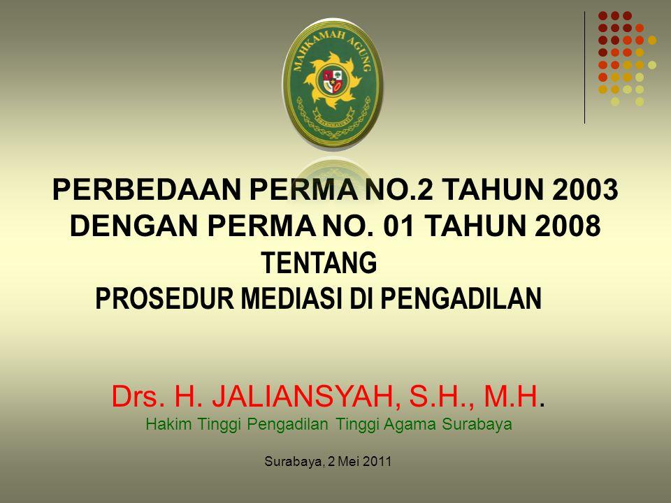 PERBEDAAN PERMA NO.2 TAHUN 2003 DENGAN PERMA NO.