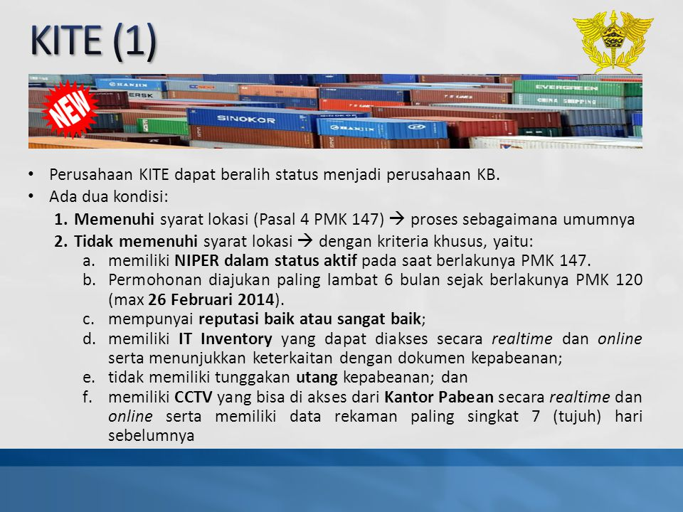 Perusahaan KITE dapat beralih status menjadi perusahaan KB. Ada dua kondisi: 1.Memenuhi syarat lokasi (Pasal 4 PMK 147)  proses sebagaimana umumnya 2