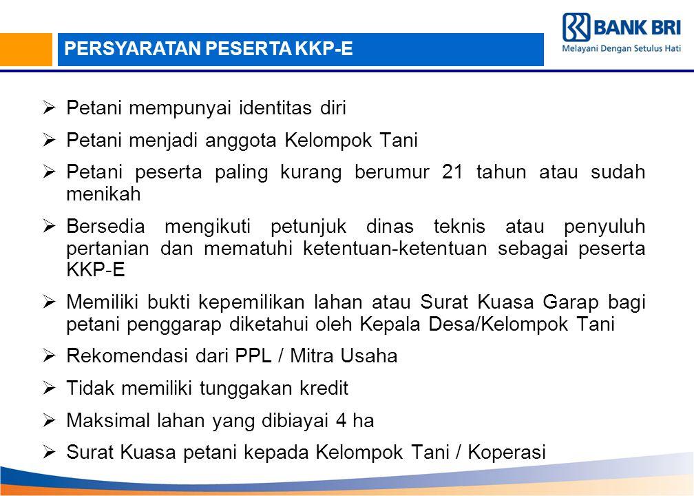  Petani mempunyai identitas diri  Petani menjadi anggota Kelompok Tani  Petani peserta paling kurang berumur 21 tahun atau sudah menikah  Bersedia