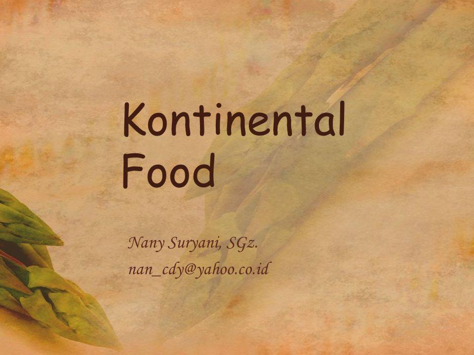 Kontinental Food Nany Suryani, SGz. nan_cdy@yahoo.co.id