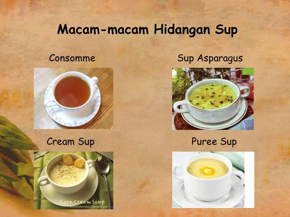 Macam-macam Hidangan Sup Consomme Sup Asparagus Cream Sup Puree Sup