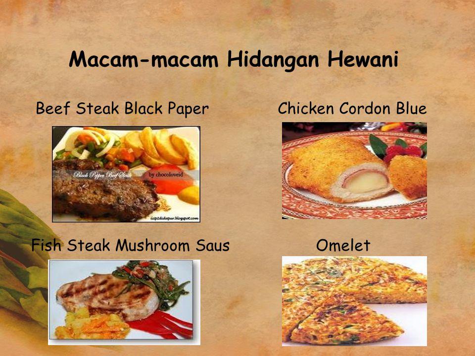 Macam-macam Hidangan Hewani Beef Steak Black Paper Chicken Cordon Blue Fish Steak Mushroom SausOmelet