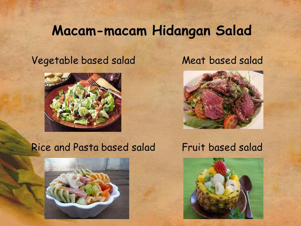Macam-macam Hidangan Salad Vegetable based saladMeat based salad Rice and Pasta based saladFruit based salad