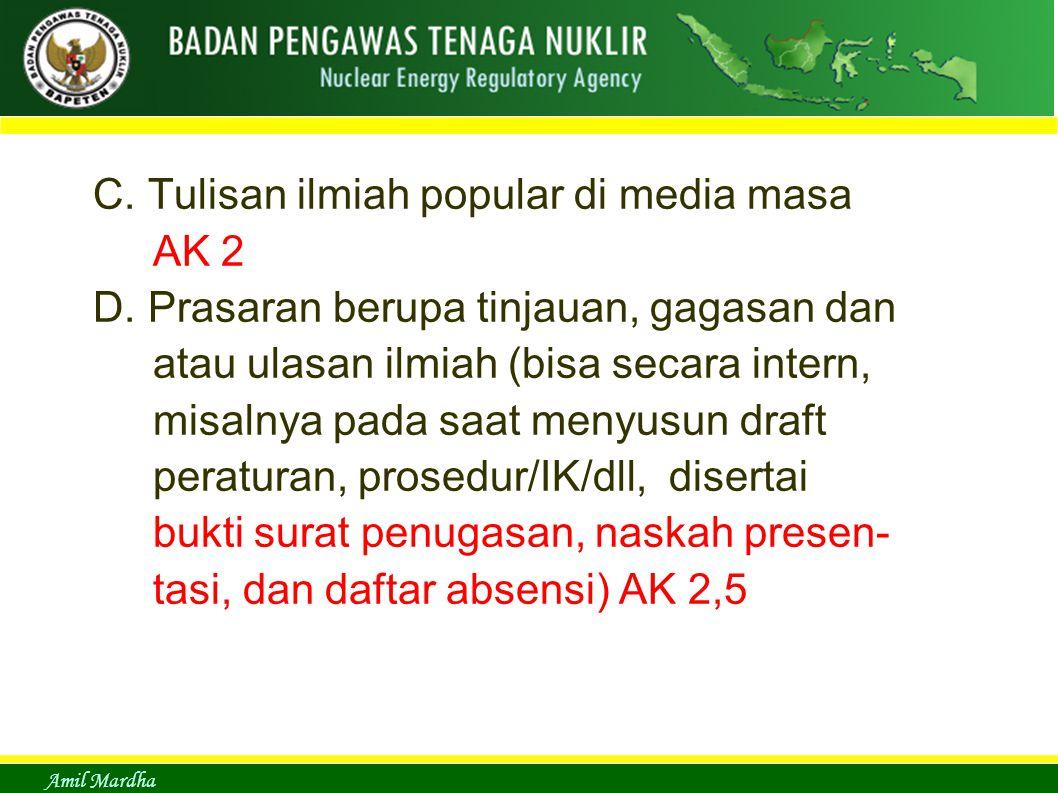 Amil Mardha C. Tulisan ilmiah popular di media masa AK 2 D.