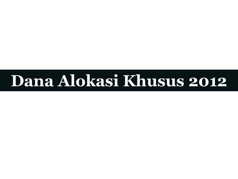 Dana Alokasi Khusus 2012