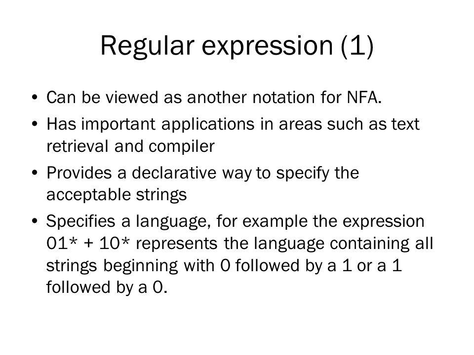 Ekspresi Regular (2) Operasi dalam bahasa dimana operator dari ekspresi regular direpresentasikan: 1.Union dari dua bahasa L dan M, dinotasi, adalah himpunan dari string yang ada dalam L atau dalam M.