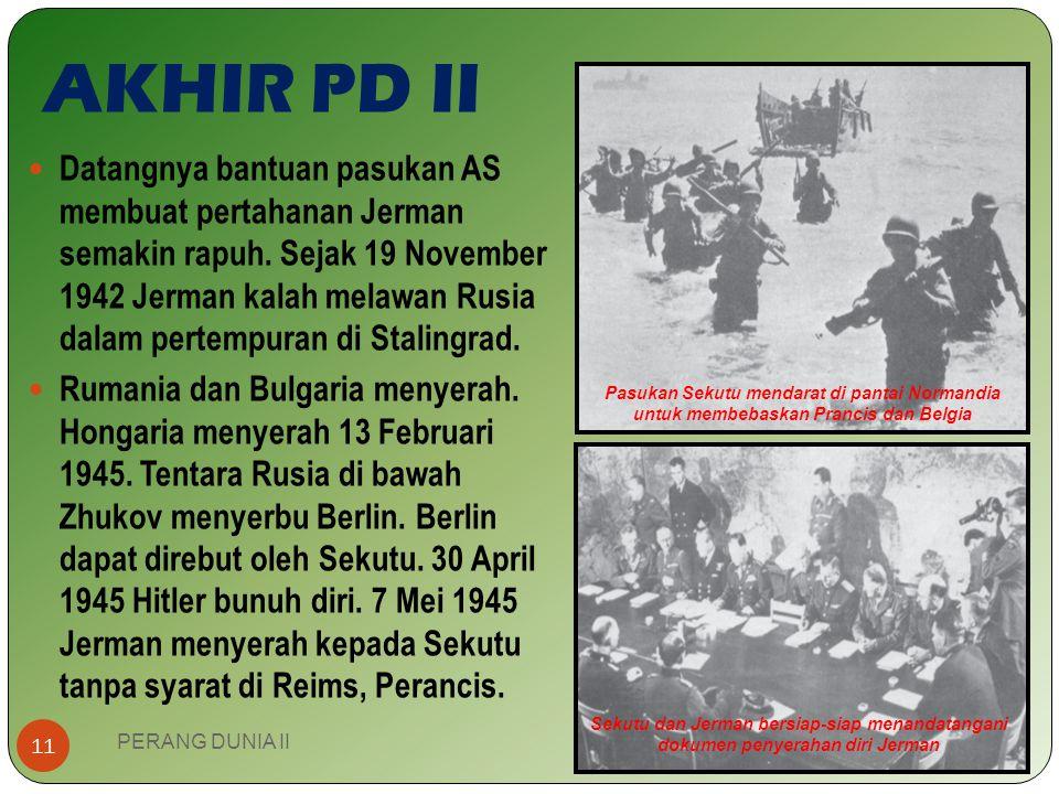 JALANNYA PD II PERANG DUNIA II 10 Medan Asia-Pasifik Diawali penyerbuan pangkalan Armada AL AS di Pearl Harbour, Hawai pada tanggal 7 Desember 1941 ol