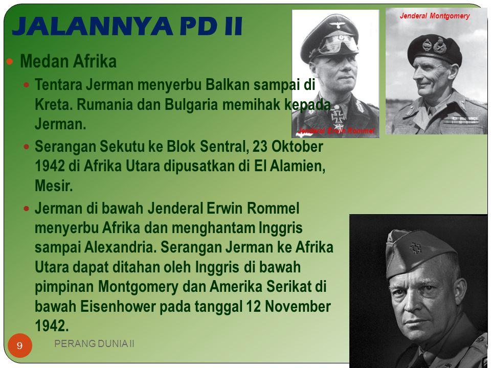 Jerman dalam penyerbuan ke Polandia pada tanggal 1 September 1939. JALANNYA PD II PERANG DUNIA II 8 Medan Eropa 1 September 1939 Jerman menyerang Pola