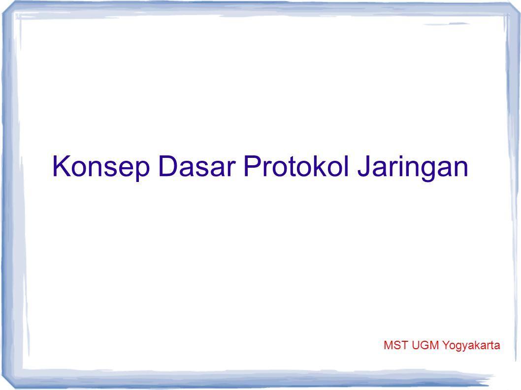 Konsep Dasar Protokol Jaringan MST UGM Yogyakarta