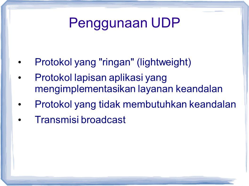 Penggunaan UDP Protokol yang