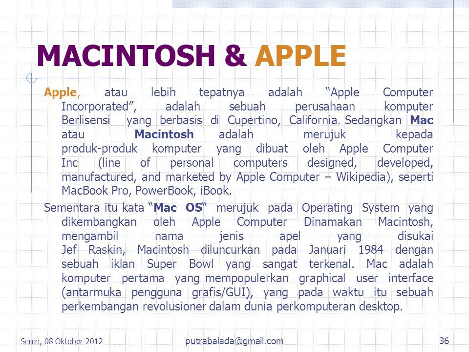 """MACINTOSH & APPLE Apple, atau lebih tepatnya adalah """"Apple Computer Incorporated"""", adalah sebuah perusahaan komputer Berlisensi yang berbasis di Cuper"""