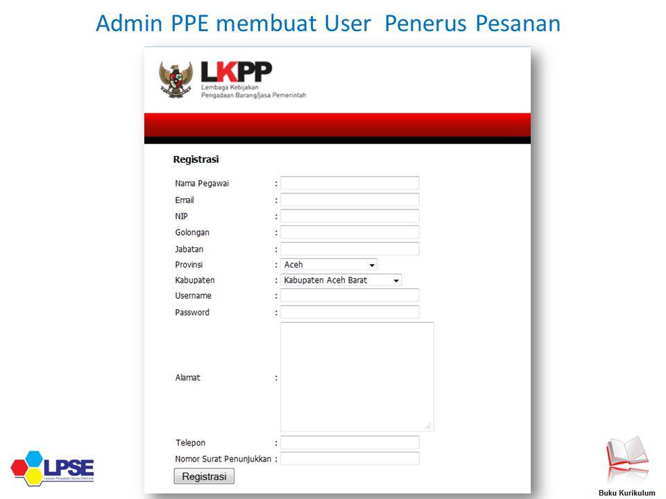 Admin PPE membuat User Penerus Pesanan