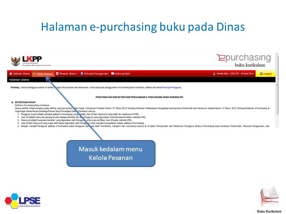 Halaman e-purchasing buku pada Dinas Masuk kedalam menu Kelola Pesanan