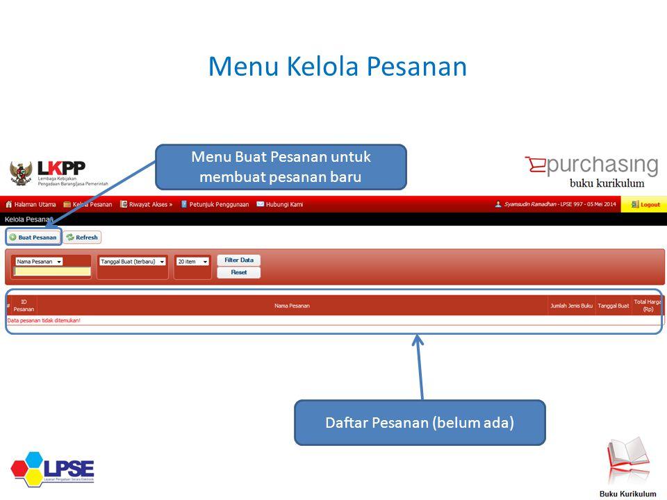 Dinas Membuat Pesanan Mengisi informasi dasar Setelah mengisi informasi dasar, tekan tombol Lanjutkan