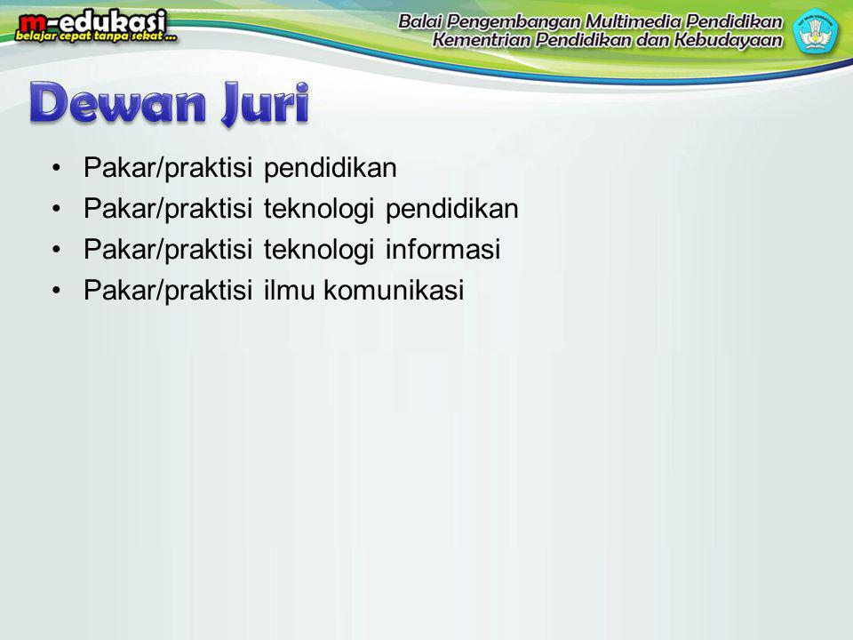 Pakar/praktisi pendidikan Pakar/praktisi teknologi pendidikan Pakar/praktisi teknologi informasi Pakar/praktisi ilmu komunikasi