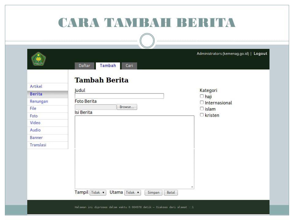 CARI BERITA Cari berfungsi untuk mencari berita yang tersedia