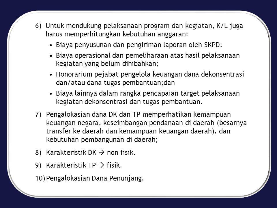 k.Penggunaan Hasil Monev 1.Sebagaimana diamanatkan dalam PP 21/2004 bahwa Menteri Keuangan cq.