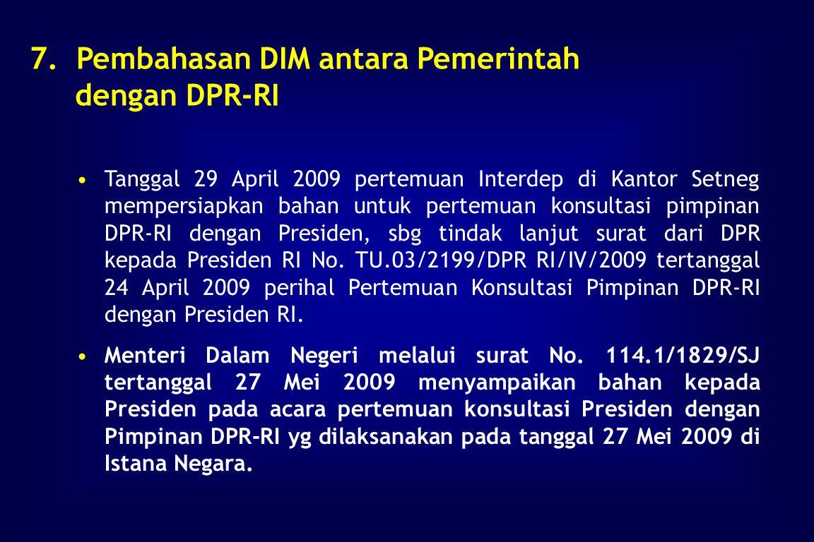 Pembahasan antara Pemerintah dengan DPR pada tanggal 13 Juni 2007, tidak terjadi kesepakatan masalah judul. Yang diajukan DPR dengan judul RUU tentang