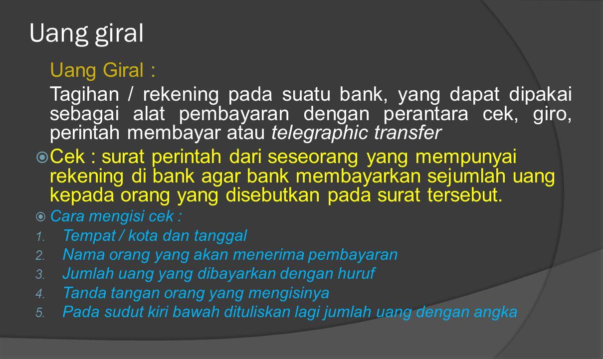 PERBEDAAN UANG KERTAS BANK DAN UANG KERTAS NEGARA UANG KERTAS BANKUANG KERTAS NEGARA DIKELUARKAN OLEH BANKDIKELUARKAN OLEH NEGARA MEMPUNYAI JAMINANJAM