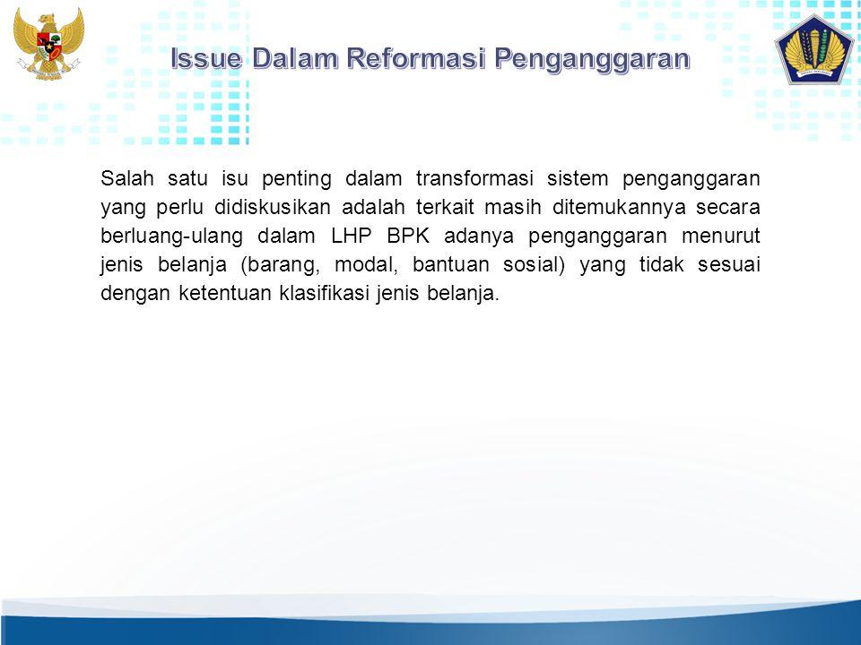  Sebagai instrumen kebijakan Pemerintah, APBN bertujuan mewujudkan kesejahteraan rakyat termasuk mengurangi pengangguran dan pemborosan sumberdaya; meningkatkan efisiensi dan efektivitas perkonomian (fungsi alokasi), serta memelihara dan mengupayakan keseimbangan fundamental perekonomian (fungsi distribusi);  Sebelum berlakunya UU Nomor 17 Tahun 2003 pengalokasian anggaran sebagai pelaksanaan fungsi alokasi dan fungsi distribusi ditekankan pada sisi manfaat keekonomiannya dengan mengklasifikasikan sebagai belanja modal investasi pembangunan.