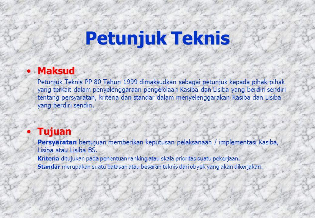 Petunjuk Teknis MaksudMaksud Petunjuk Teknis PP 80 Tahun 1999 dimaksudkan sebagai petunjuk kepada pihak-pihak yang terkait dalam penyelenggaraan penge