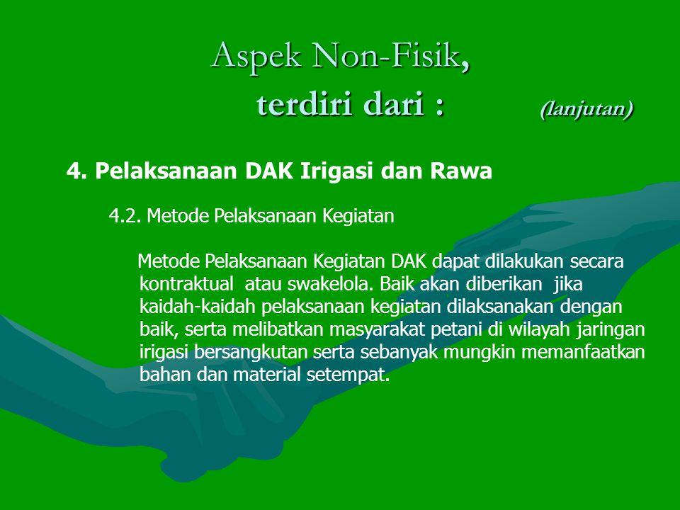 4.Pelaksanaan DAK Irigasi dan Rawa 4.2.