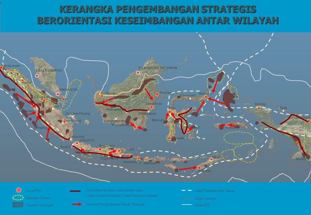 Bontang KERANGKA PENGEMBANGAN STRATEGIS BERORIENTASI KESEIMBANGAN ANTAR WILAYAH Kawasan Tertinggal Lintas Barat Sumatra, Lintas Selatan Jawa, Lintas Tengah Kalimantan, Lintas Papua dan Sulawesi Orientasi Pengembangan Daerah Tertinggal Batas Teritorial Batas ZEE Jalur Patahan dan Sesar Kota PKN Kawasan Tertentu KUALA LUMPUR BANDAR SRI BEGAWAN SINGAPORE DILLI Banda Aceh Medan Pekanbaru Padang Jambi Bengkulu Palembang Lampung JAKARTA Bandung Semarang Yogyakarta Surabaya Denpasar Mataram Kupang Pontianak Palangkaraya Banjarmasin Samarinda Manado Palu Makasar Kendari Ambon Jayapura Batam Pangkal Pinang Serang Mamuju Gorontalo Ternate Sorong Entikong Malang Pangkalan Bun Balikpapan Biak Merauke