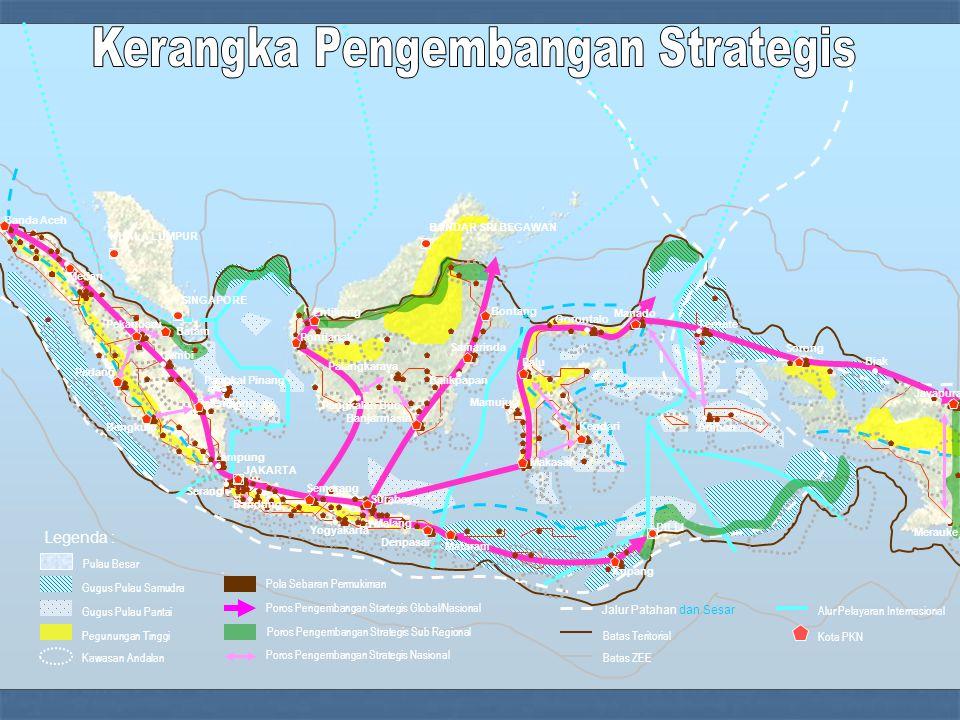 Legenda : Pulau Besar Gugus Pulau Samudra Gugus Pulau Pantai Pegunungan Tinggi Kawasan Andalan Pola Sebaran Permukiman Poros Pengembangan Startegis Gl