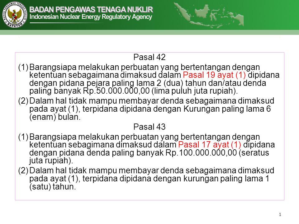Pasal 42 (1)Barangsiapa melakukan perbuatan yang bertentangan dengan ketentuan sebagaimana dimaksud dalam Pasal 19 ayat (1) dipidana dengan pidana pej
