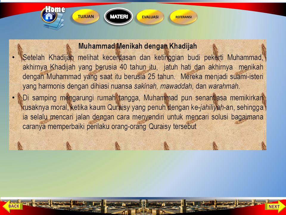 Muhammad Berniaga Pada usia 25 tahun, Muhammad mendagangkan barang dagangan Khadijah, ditemani oleh Maisara, budak Khadijah. Dengan mengambil jalan pa