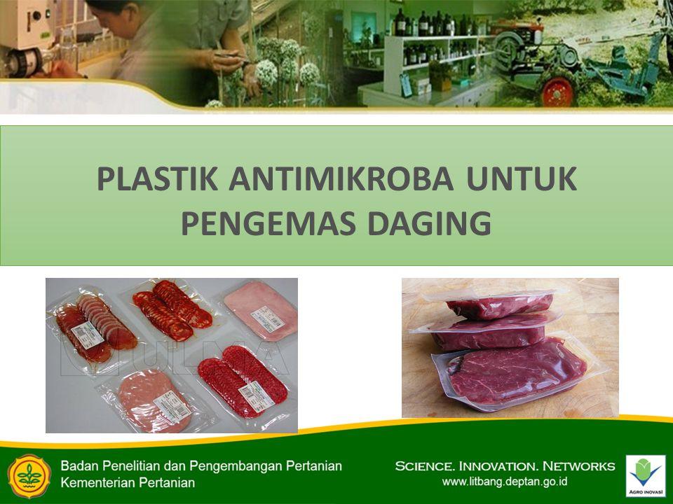 PLASTIK ANTIMIKROBA UNTUK PENGEMAS DAGING